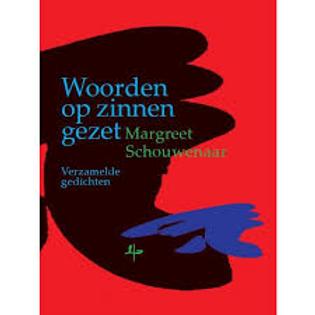 Zinnen op woorden gezet./M. Schouwenaar