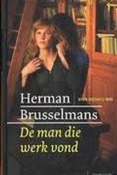 De man die werk vond / H. Brusselmans