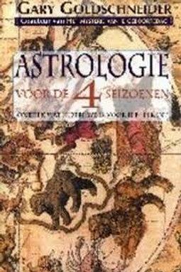 Astrologie voor de vier seizoenen / G. Goldschneider