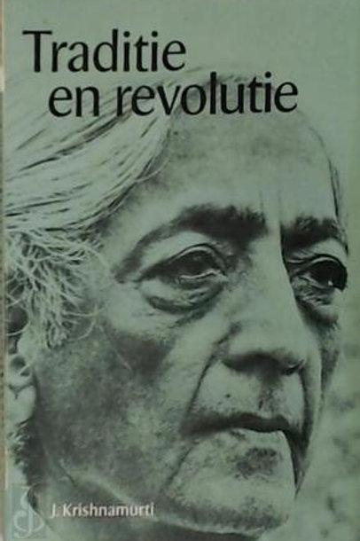 Traditie en revolutie / J. Krishnamuti
