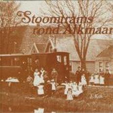 Stoomtrams rond Alkmaar / J. Kok