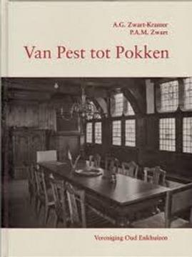 Van Pest tot pokken / A. G. Zwart-Kramer.
