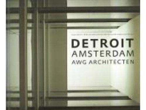 Detroit Amsterdam A W G architecten