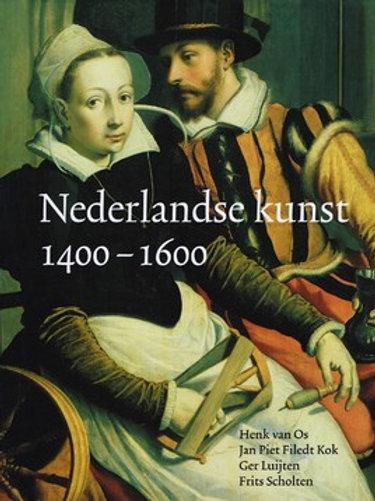 Nederlandse kunst 1400-1600. / H. van Os o.a.