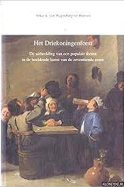 Het driekoningenfeest / A. A. van Wagenberg-ter Hoeven