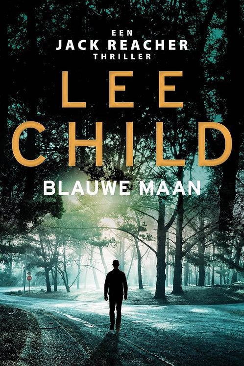 Blauwe maan / Lee Child.