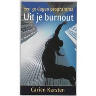 In dertig dagen uit je burnout./ C. Karsten