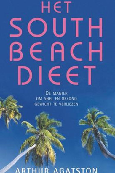 Het South Beach dieet / A. Agatston