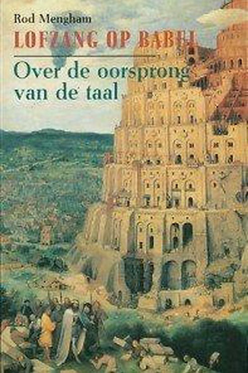 Lofzang op Babel / R. Mengham