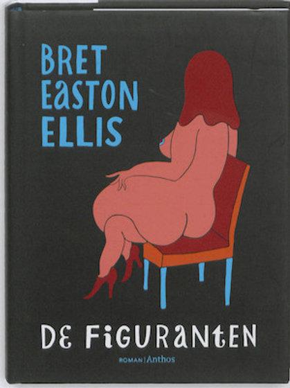De figuranten / Bret Easton Ellis