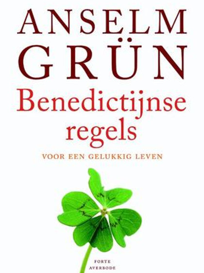 Benedictijnse regels / A. Grun