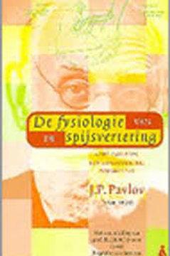 De fysiologie van de spijsvertering / J. P. pavlov