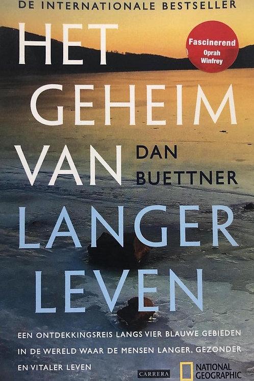 Het geheim van langer leven /D. Buettner