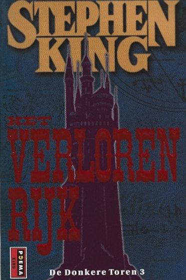 Het verloren rijk De donkere toren 3. / S.King