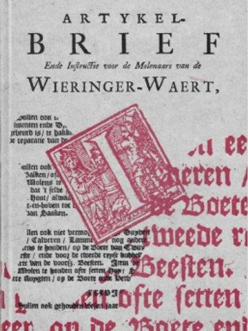 ARTYKELBRIEF ende instructie voor de Molenaars van de Wieringer-Waert