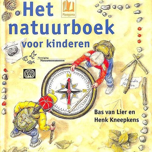 Het natuurboek voor kinderen / B. van Lier & H. Kneepkens