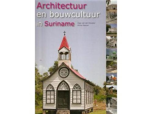Architectuur en bouwcultuur in Suriname. / M. Bakker