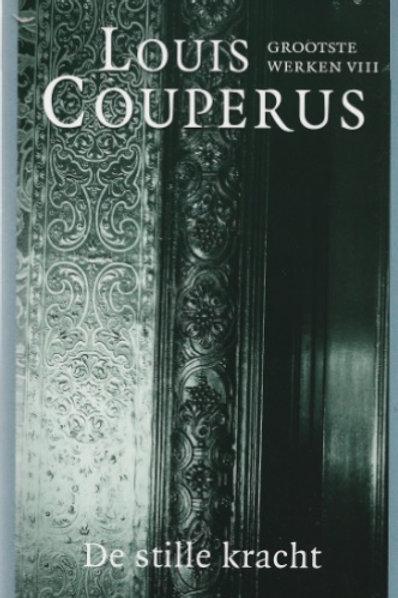 De stille kracht / L. Couperus