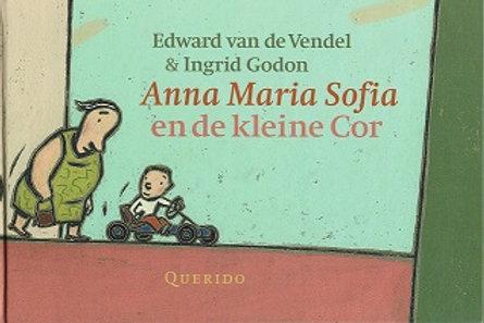 Anna Maria Sofia en de kleine Cor / E. van de Vendel / I. Godon