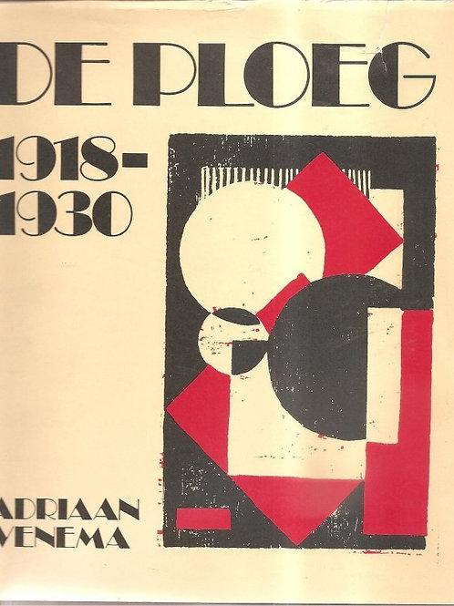 De ploeg 1918-1930. / A. Venema