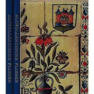 Althollandische Fliesen./ E. M. Vis & C. de Geus.