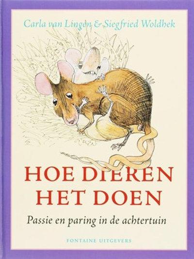 Hoe dieren het doen / C. van Lingen & S. Woldhek