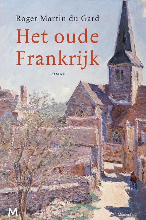 Her oude Frankrijk / R. Martin du Gard