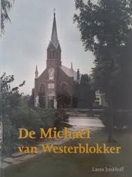 De Michael van Westerblokker /L. Jonkhoff