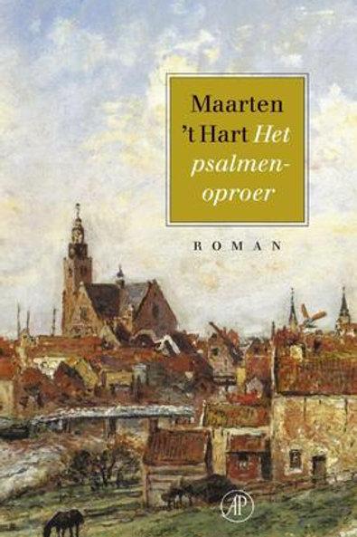 Het psalmenoproer / M. t Hart.
