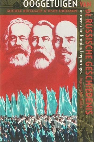 Ooggetuigen van de Russische geschiedenis / M. Krielaars o.a.