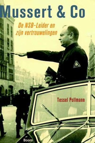 Mussert & Co / Tessel Pollmann