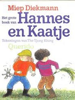 Het grote boek van Hannes en Kaatje / M. Diekman