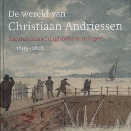 De wereld van Christiaan Andriessen / A. Hoogenboom