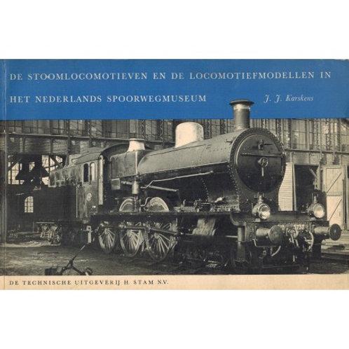 De Locomotiefmodellen in het Ned. Spoorwegmuseum / J.J. Karskens
