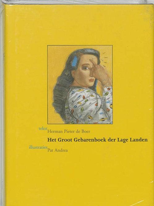 Het groot gebarenboek der Lage Landen /H. P. de Boer