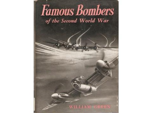 Famous bomers of the second world war/ W. Green