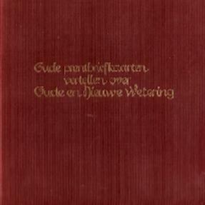 Oude prentbriefkaarten Wetering / K. Schoenmaker van Berkum