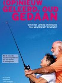 (Op)nieuw geleerd, oud gedaan / o.a. R. Dirkse & R. Kessels