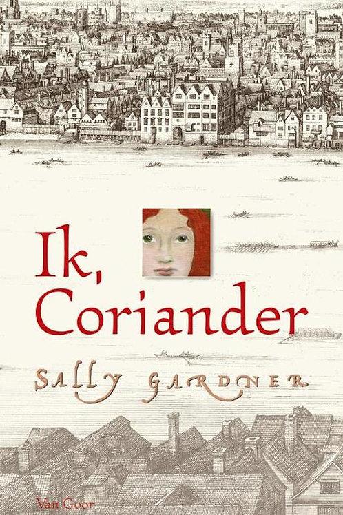 Ik, Coriander / S. Gardner.