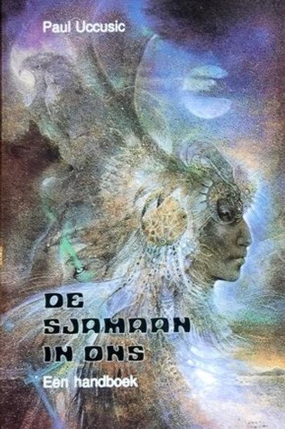 De sjamaan in ons / P. Uccusic