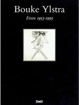 Bouke Ylstra Etsen 1953 - 1993 / P. Janssen