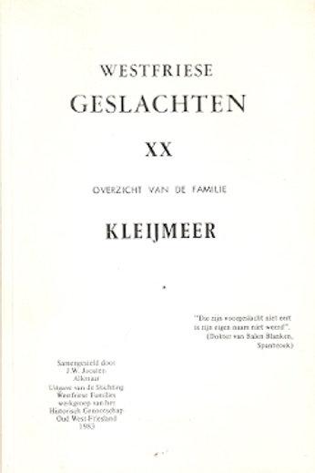 Westfriese geslachten 20. Kleijermeer.  / J. Joosten