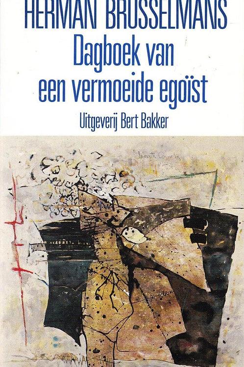 Dagboek van een vermoeide egoïst / H. Brusselmans