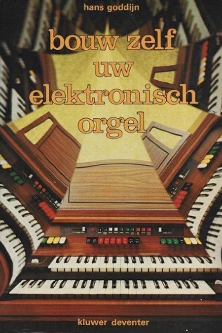 Bouw zelf uw elektronisch orgel / H. Goddijn