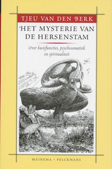Het mysterie van de hersenstam / T. van den Berk