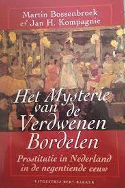 Het mysterie van de verdwenen bordelen / M. Bossenbroek J. H. Kompagnie