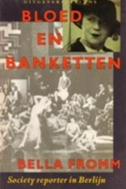Bloed en banketten / B. Fromm