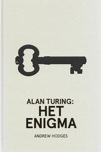 Het enigma Alan Turing / A. Hodges