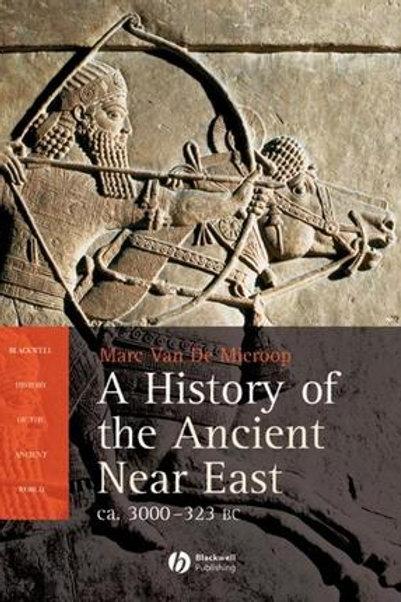 A history ofthe Ancient Near East / M. Van De Mieroop