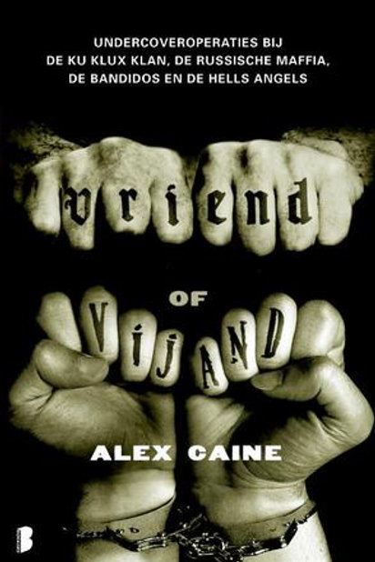 Vriend of vijand / Alex Caine